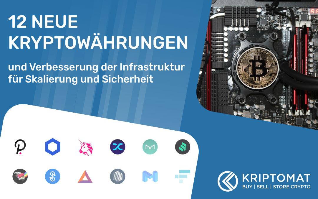 Ein neuer Weg nach vorne: Höhere Sicherheit, bessere Skalierung und 12 neue Kryptowährungen